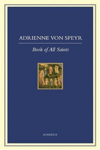 Book of All Saints, ADRIENNE VON SPEYR