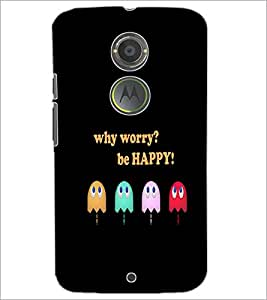 PrintDhaba Quote D-3740 Back Case Cover for MOTOROLA MOTO X2 (Multi-Coloured)