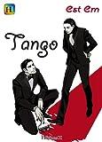 echange, troc Est Em - Tango