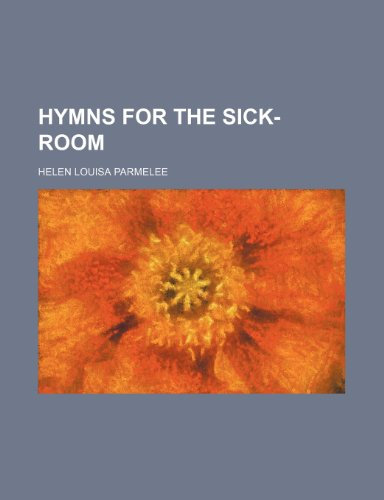 Hymns for the Sick-Room