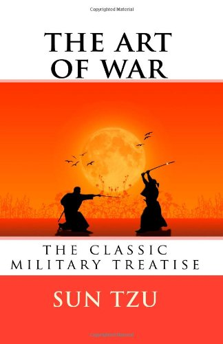 The Art of War: The Classic Military Treatise