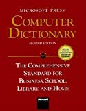Microsoft Press Computer Dictionary: The Comprehensive Standard for Business, School, Library, and Home