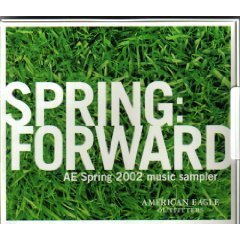 Spring: Forward AE Spring 2002 Music Sampler by American Eagle Outfitters by The Shins, Built To Spill, Sub Bionic, Black Rebel Motorcycle Club, Love As Laug (2001-01-01)