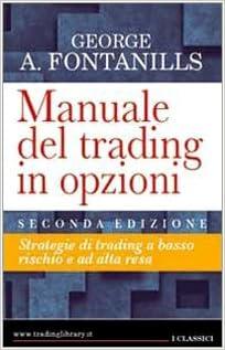 Manuale del trading in opzioni george fontanills