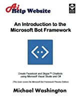 An Introduction to the Microsoft Bot Framework Front Cover