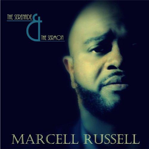 Marcell Russell - Serenade & Sermon