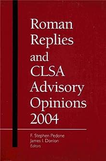 Roman Replies And Clsa Advisory Opinions: 2004 Stephen PEDONE