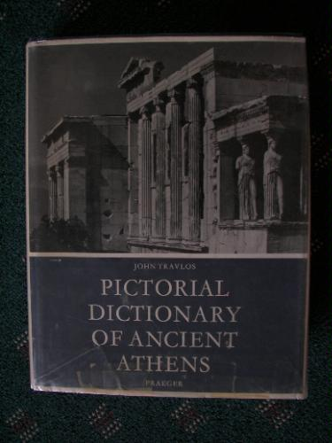 Pictorial Dictionary of Ancient Athens