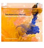 img - for [(Tate Watercolour Manual: Lessons from the Great Masters)] [Author: Tony Smibert] published on (October, 2014) book / textbook / text book