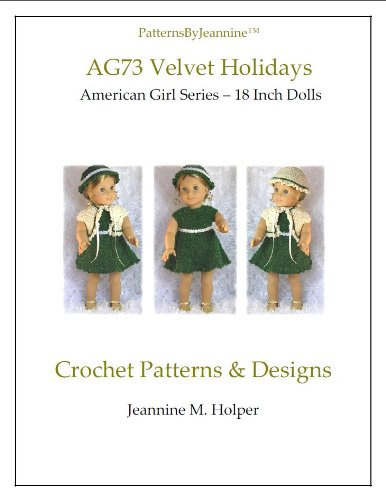 American Girl Velvet Holidays Crochet Pattern (Patterns by Jeannine)