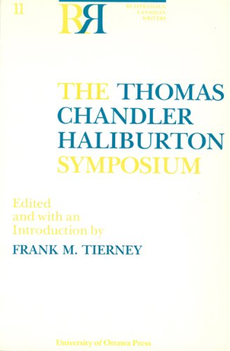 The Thomas Chandler Haliburton Symposium (Reappraisals: Canadian Writers)