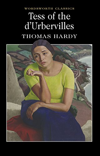 Thomas Hardy - Tess of the d'Urbervilles (Wordsworth Classics)
