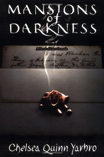 Mansions of Darkness: A Novel of Saint-Germain (St. Germain)