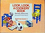 Look, Look, a Cookery Book (Starting Books)