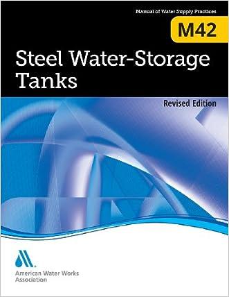 Steel Water Storage Tanks (M42): AWWA Manual of Practice
