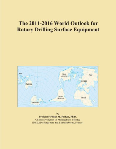 The 2011-2016 World Outlook for Rotary Drilling Surface Equipment