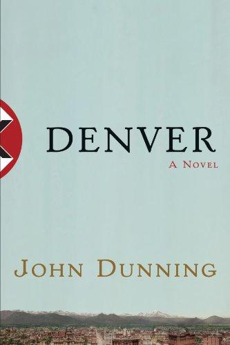 Denver: A Novel