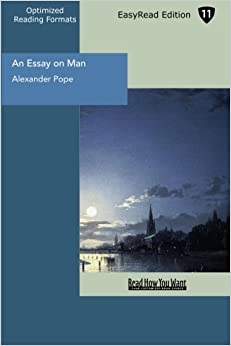 an essay on man moral essays and satires by alexander pope