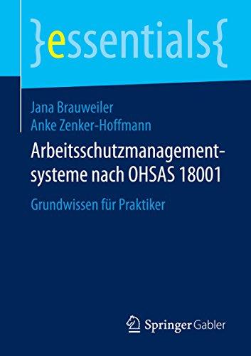 arbeitsschutzmanagementsysteme-nach-ohsas-18001-grundwissen-fur-praktiker-essentials