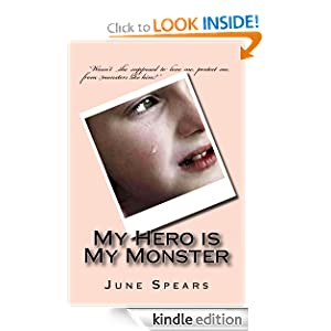 Free Kindle Book: My Hero is My Monster, by June Spears