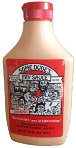 Some Dude's Fry Sauce