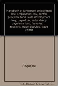 labor law of singapore Posts about guide to retrenchment written by major (rtd) teoh.