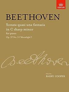Sonata Quasi Una Fantasia In C Sharp Minor Op 27 No 2 Moonlight From Vol Ii Signature Series Abrsm by OUP Oxford