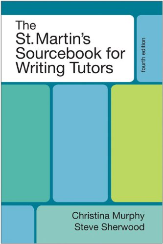 The St. Martin\'s Sourcebook for Writing Tutors
