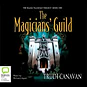 The Magician's Guild: The Black Magician Trilogy, Book 1 | [Trudi Canavan]