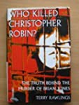 Who Killed Christopher Robin?: Life a...