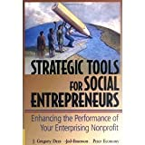img - for Strategic Tools for Social Entrepreneurs: Enhancing the Performance of Your Enterprising Nonprofit [Hardcover] [2002] J. Gregory Dees, Jed Emerson, Peter Economy book / textbook / text book