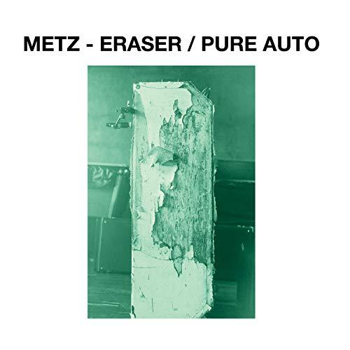 Vinilo : METZ - Eraser / Pure Auto