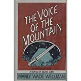 The voice of the mountain (Doubleday science fiction) (0385183976) by Wellman, Manly Wade