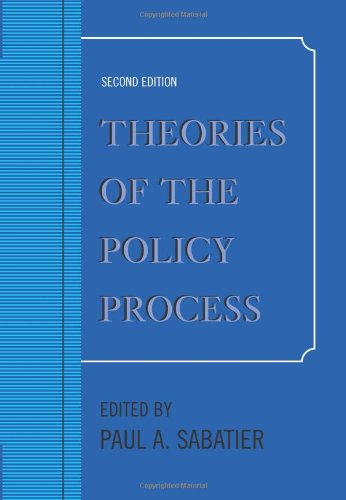 Theories of the Policy Process, Second Edition