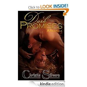 Dark Promises: A Novella Christie Silvers