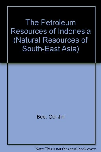 the-petroleum-resources-of-indonesia-natural-resources-of-south-east-asia