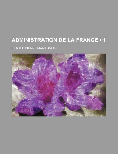 Administration de La France (1)