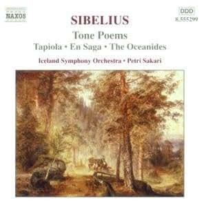 Tone Poems: Tapiola, En Saga, Oceanides (Sakari, Iceland So)