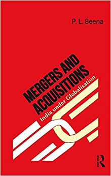 Mergers And Acquisitions: India Under Globalisation