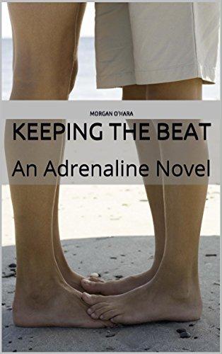Keeping the Beat: An Adrenaline Novel PDF