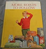 img - for More Roads to Follow (The New Basic Readers, Curriculum Foundation Series) book / textbook / text book
