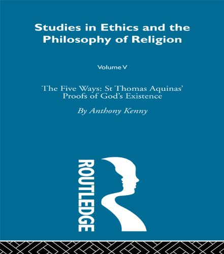 Anthony Kenny - Five Ways:St Thomas Aquinas Vo: Vol 5 (Studies in Ethics and Philosophy of Religion, 5)