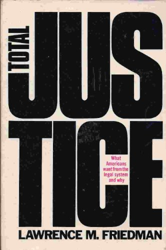 Total Justice: What Americans Want from the Legal System and Why (Beacon paperback)