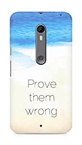 AMEZ prove them wrong Back Cover For Motorola Moto X Style
