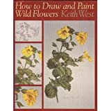 How to Draw and Paint Wild Flowers