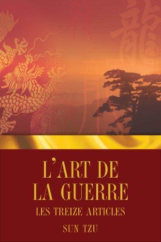 L'Art de la Guerre - Les Treize articles - Sun Tzu