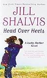 Head Over Heels: Number 3 in series (Lucky Harbor)