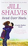 img - for Head Over Heels (A Lucky Harbor Novel) book / textbook / text book