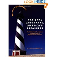 National Landmarks, America's Treasures: The National Park Foundation's Complete Guide to National Historic Landmarks...