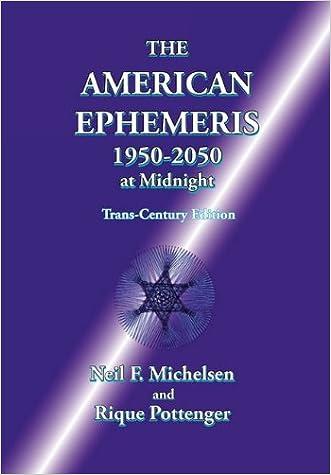 The American Ephemeris 1950-2050 at Midnight written by Neil F. Michelsen